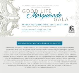 "2nd Annual Good Life ""Masquerade"" Gala"